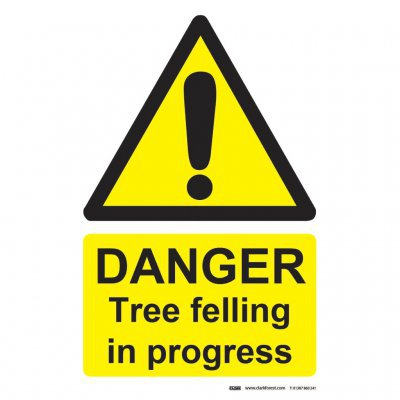 Danger Tree Felling In Progress Sign